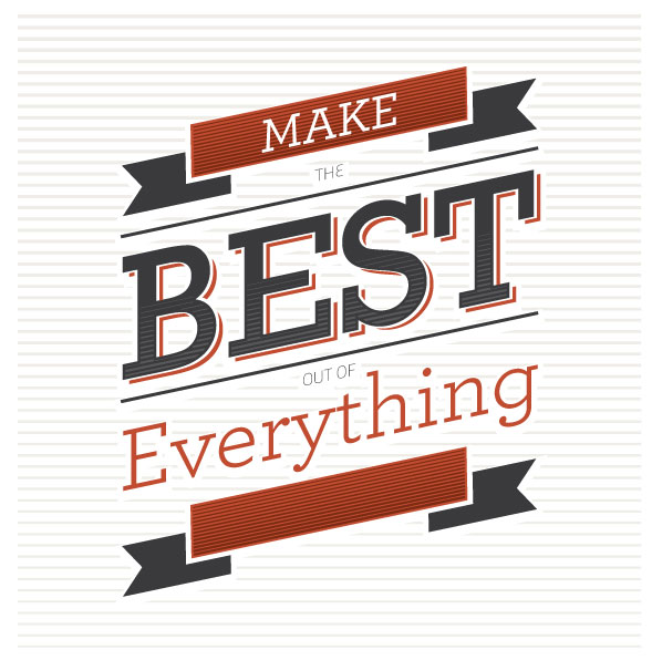 Make The Best Out Of Everything Madsuki