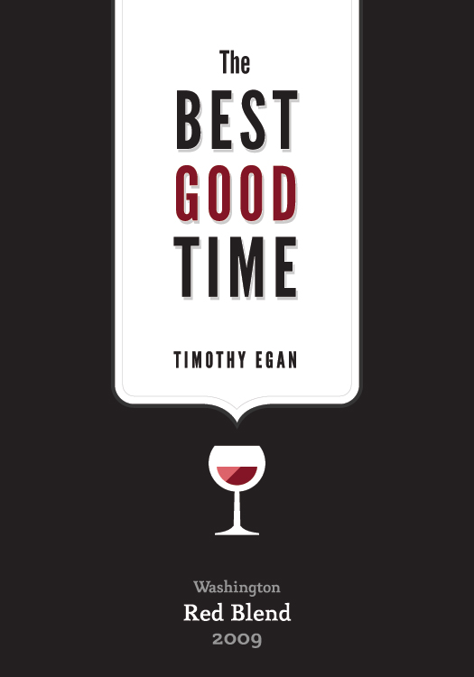 Quot The Best Good Time Quot Wine Label Jacob Greif