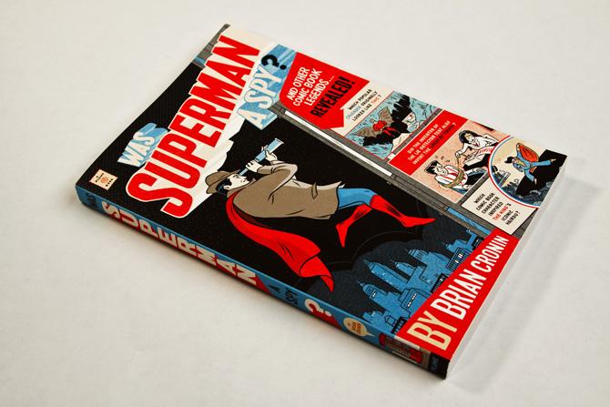 Was Superman A Spy? - Faceout Books
