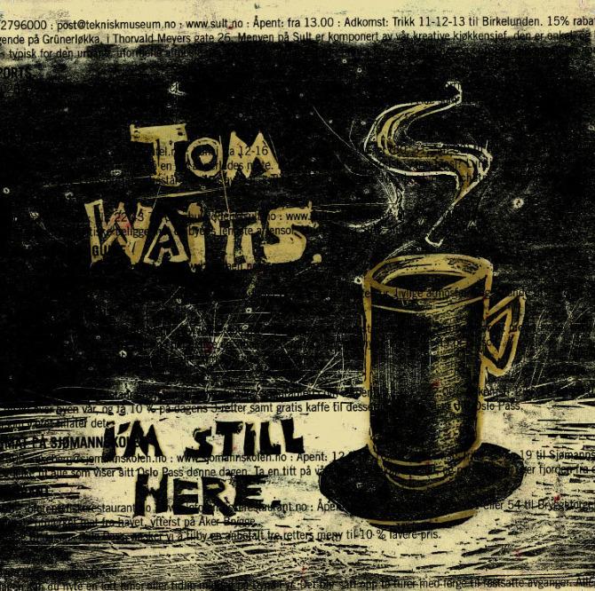 Tom Waits In The Neighborhood