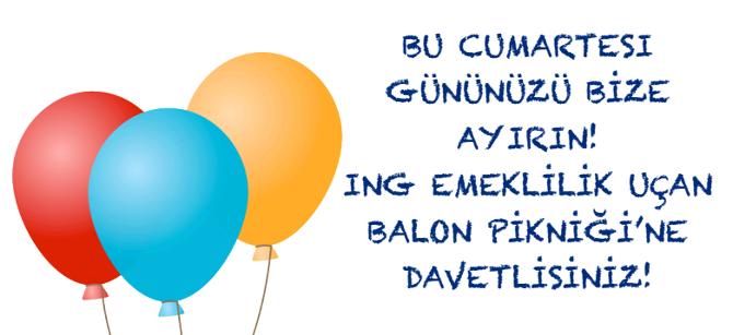 Ing Emeklilik 4 Uçan Balon Pikniği Good News Communications And