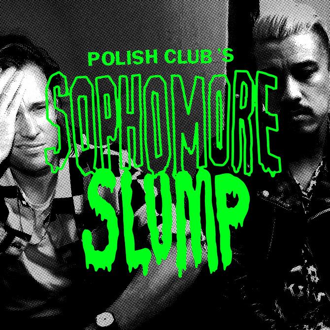 Polish Club's Sophomore Slump - Tom Hogan - Artist