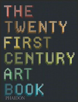 Phaidon: The 21st-Century Art Book (2014) - Grace Ndiritu