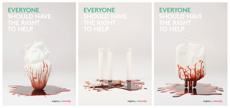 The Right To Give Blood Is An Awareness Campaign Help Gay Men Get Donate A Series Of Three Posters Show Waste Excluding