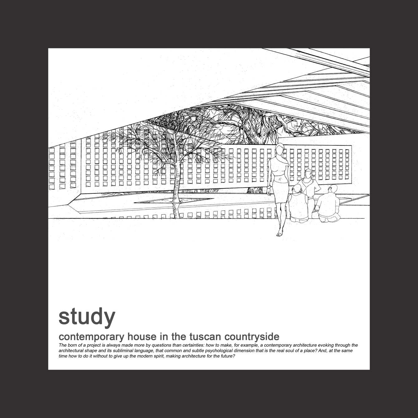 study for a contemporary house in the tuscan countryside