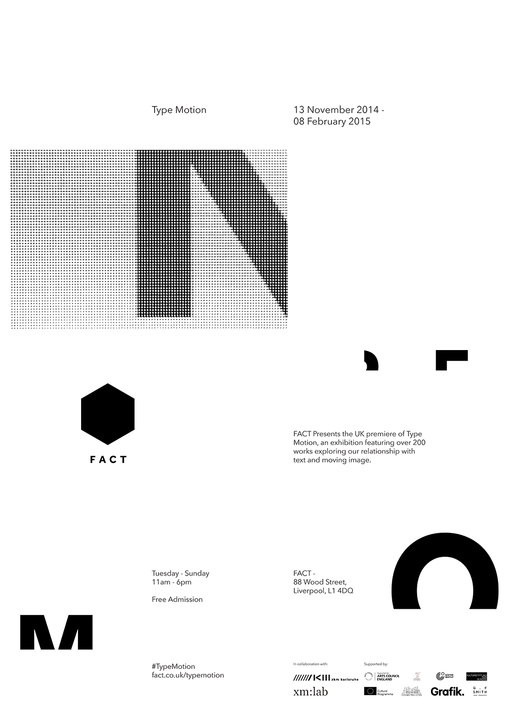 FACT – Type Motion, (Print), 2014  - James McNeff Graphic Design