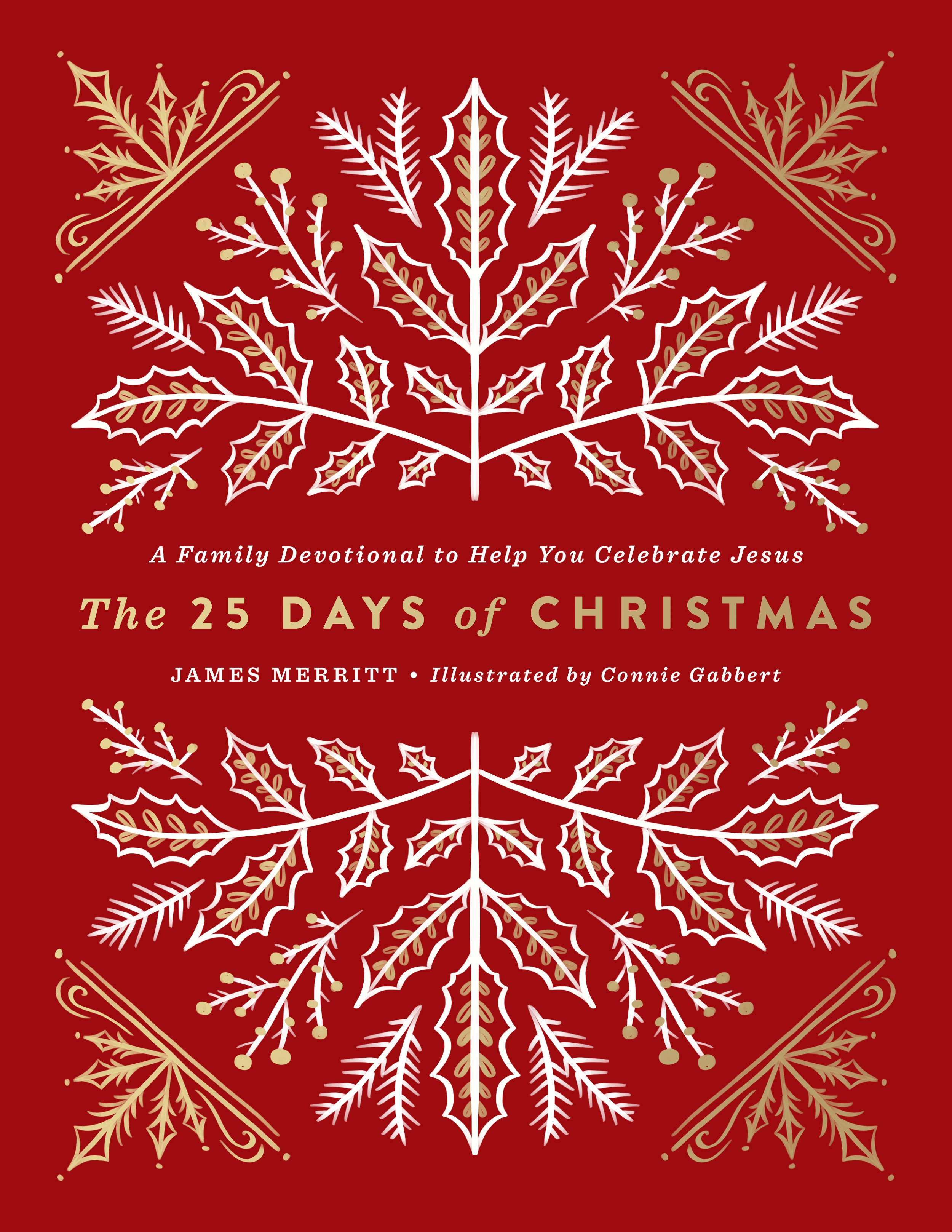 Days To Christmas.25 Days Of Christmas Connie Gabbert Design Illustration