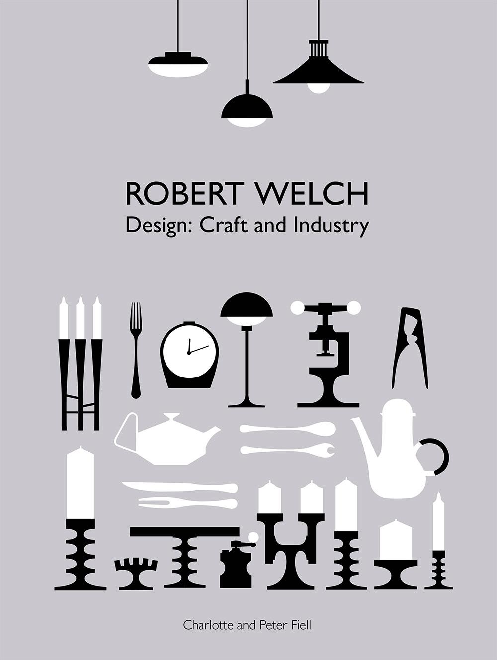 Robert Welch Design Craft Industry Charlotte Peter Fiell