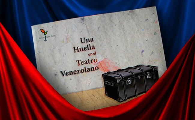 Resultado de imagen para una huella en el teatro venezolano