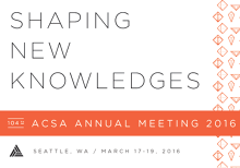 Submit to ACSA Conference Session on Beginnings Design - Beginning