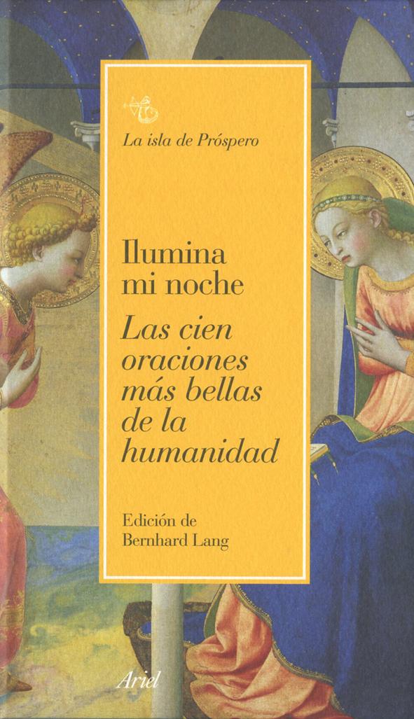 Bernhard Lang  Ed    Ilumina Mi Noche  Las Cien Oraciones M U00e1s Bellas