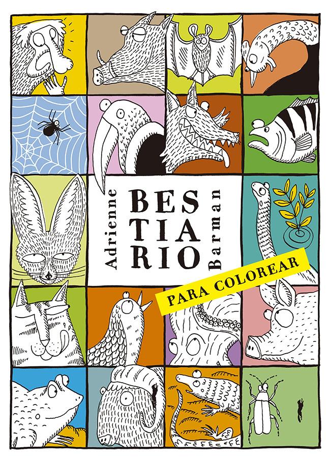 Adrienne Barman  Bestiario Para Colorear  Libros Del Zorro Rojo  2015